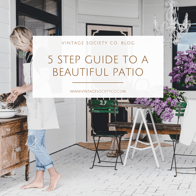 5 step guide to a beautiful patio
